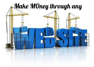 How to make money with a website- My Personal Experience